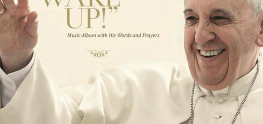 Papa Francisco Wake Up!