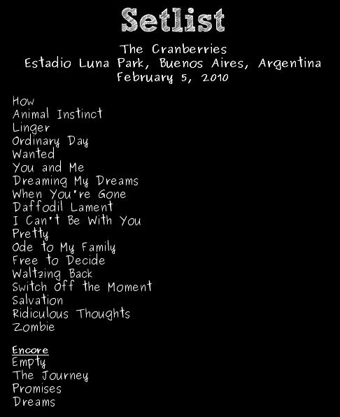 Cranberries en Argentina 2010 - Setlist